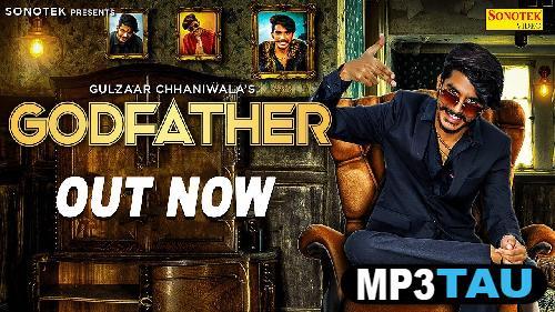 Godfather Gulzaar Chhaniwala mp3 song lyrics