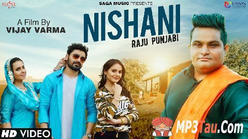 Nishani Raju Punjabi, Vickky Kajla mp3 song lyrics