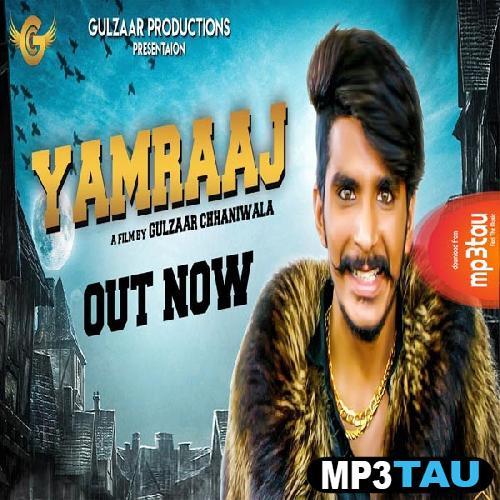 Yamraaj Gulzaar Chhaniwala mp3 song lyrics