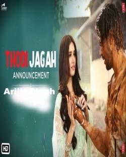 Thodi Jagah (Marjaavaan) Arijit Singh Mp3 Song Download