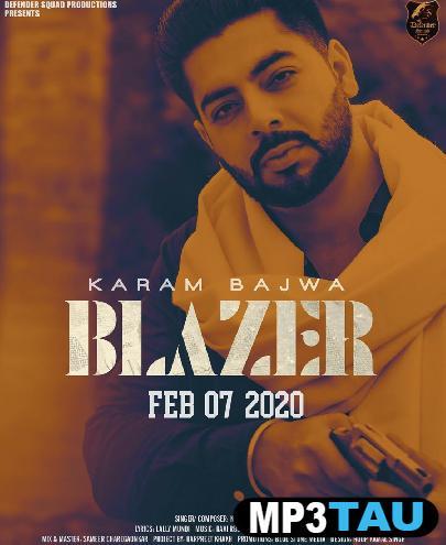 Blazer Karam Bajwa mp3 song lyrics