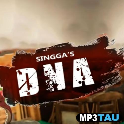 DNA Singga mp3 song lyrics