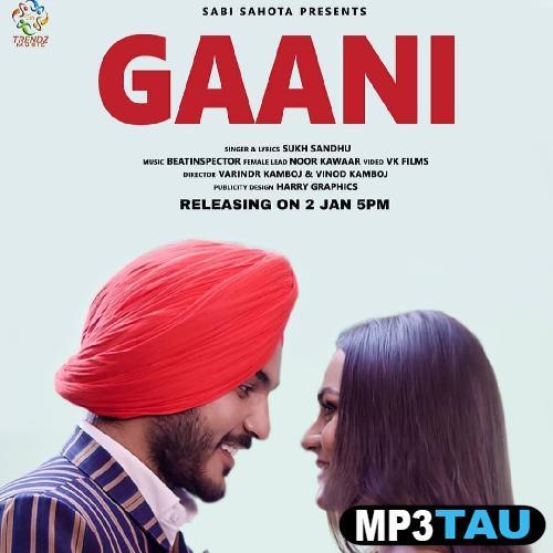 Gaani Sukh Sandhu mp3 song lyrics