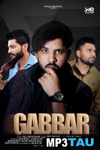 Gabbar Baljinder Bains mp3 song lyrics