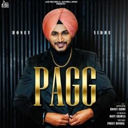 Pagg Honey Sidhu mp3 song lyrics