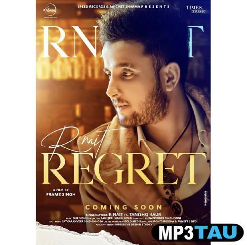 Regret R Nait mp3 song lyrics
