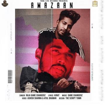 download Awazaan Raja Game Changerz mp3