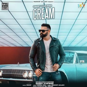 download Cream Garry Kanwar mp3