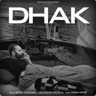download Dhak Benny Dhaliwal mp3