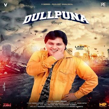download Dullpunna Labh Heera mp3