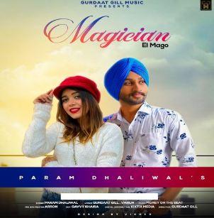 download Magician Param Dhaliwal mp3