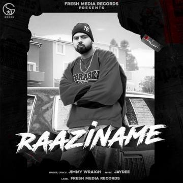 download Raaziname Jimmy Wraich mp3
