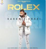 download Rolex Gagan Kokri mp3