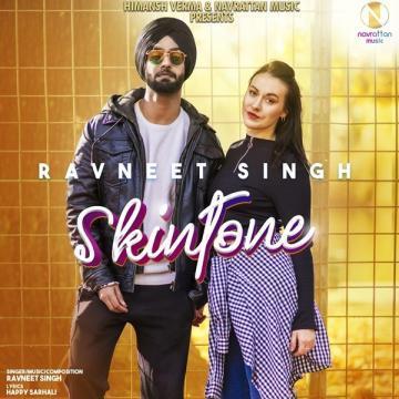 download Skintone Ravneet Singh mp3