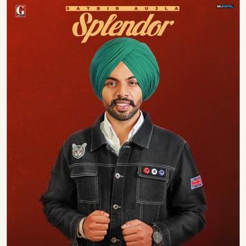 download Splendor Satbir Aujla mp3
