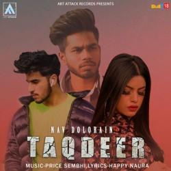 download Taqdeer Nav Dolorain mp3