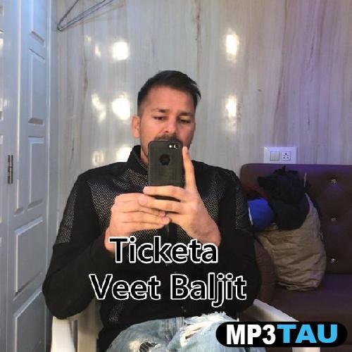 download Ticketa Veet Baljit mp3