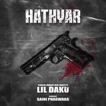 download Hathyar Lil Daku mp3