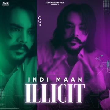 download Illicit Indi Maan mp3