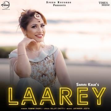 download Laarey Sammi Kaur mp3