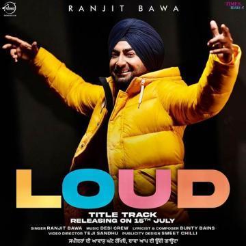 download Loud Ranjit Bawa mp3
