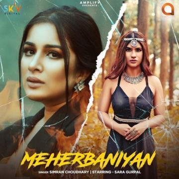 download Meherbaniyan Simran Choudhary mp3