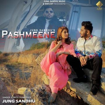 download Pashmeene Jung Sandhu mp3