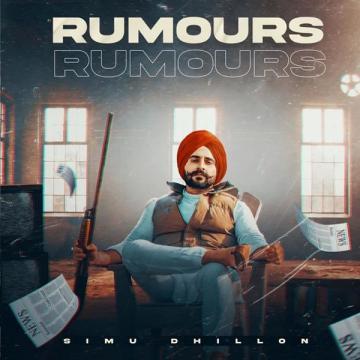 download Rumours Simu Dhillon mp3