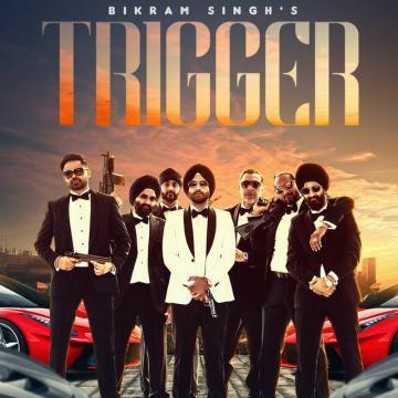 download Trigger Bikram Singh mp3