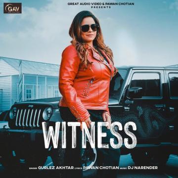 download Witness Gurlez Akhtar mp3